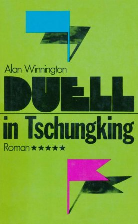 Duell in Tschungking