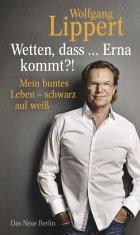 Wetten, dass ... Erna kommt?!