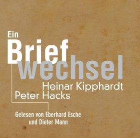 Peter Hacks – Heinar Kipphardt
