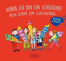 Hurra, ich bin ein Schulkind! 2020
