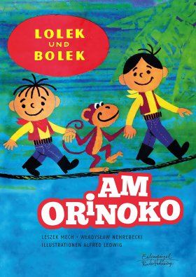 Lolek und Bolek – Am Orinoko