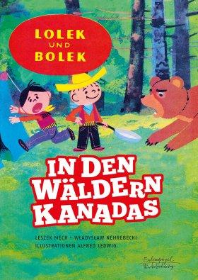 Lolek und Bolek – In den Wäldern Kanadas