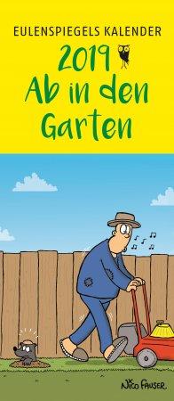 Eulenspiegels Postkartenkalender 2019 Ab in den Garten