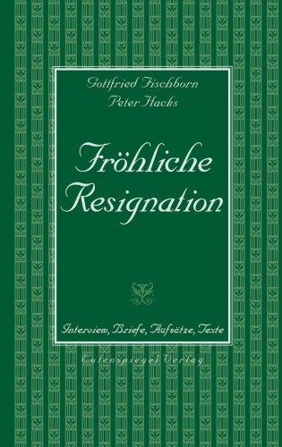 Fröhliche Resignation