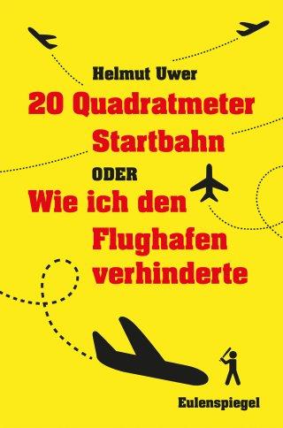 20 Quadratmeter Startbahn