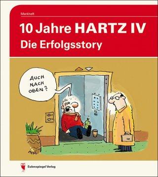10 Jahre Hartz IV