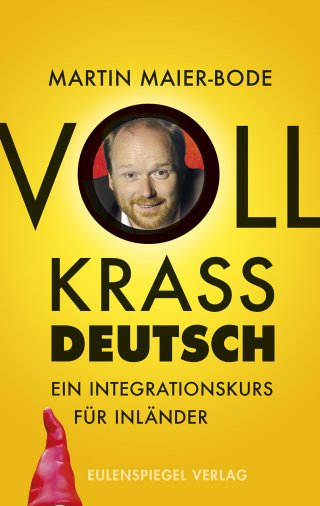 Voll krass deutsch