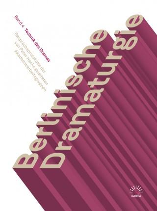 Berlinische Dramaturgie. Gesprächsprotokolle der von Peter Hacks geleiteten Akademiearbeitsgruppen