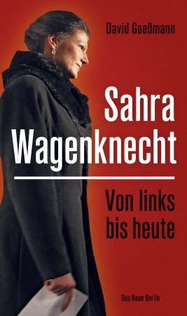 Sahra Wagenknecht, Von links bis heute