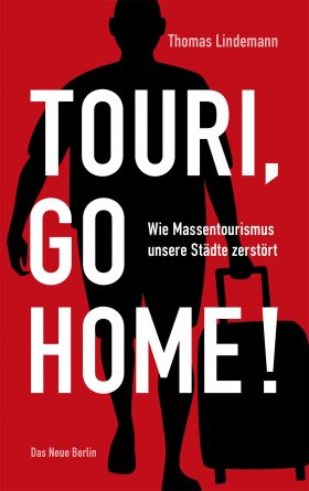 Touri, go home!