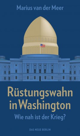 Rüstungswahn in Washington
