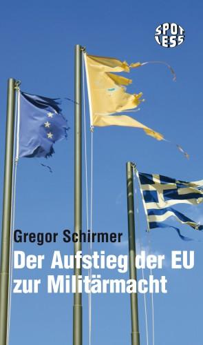 Der Aufstieg der EU zur Militärmacht