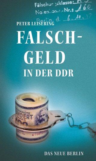 Falschgeld in der DDR