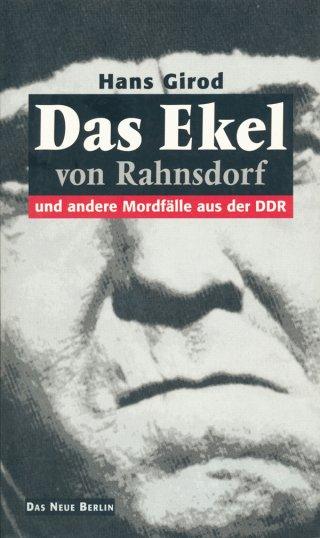 Das Ekel von Rahnsdorf