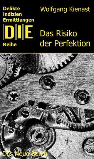 Das Risiko der Perfektion