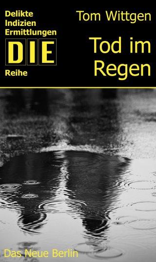 Tod im Regen