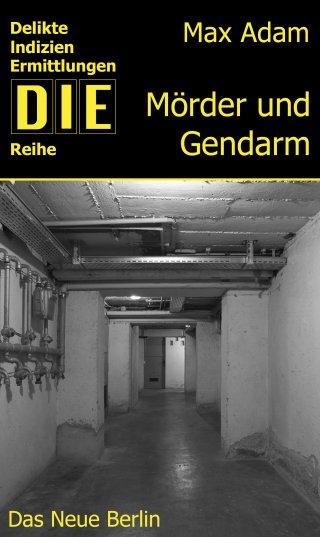 Mörder und Gendarm