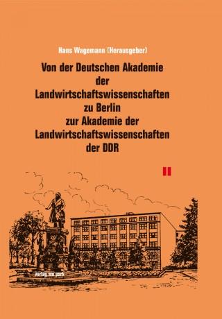 Von der Deutschen Akademie der Landwirtschaftswissenschaften zu Berlin zur Akademie der Landwirtschaftswissenschaften der DDR