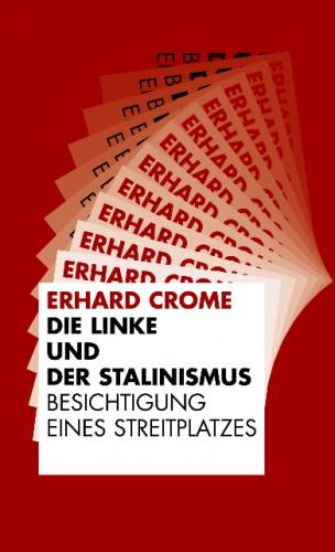 Die Linke und der Stalinismus