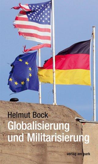 Globalisierung und Militarisierung