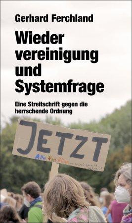 Wiedervereinigung und Systemfrage