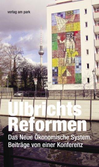 Ulbrichts Reformen