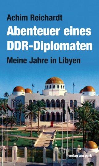 Abenteuer eines DDR-Diplomaten