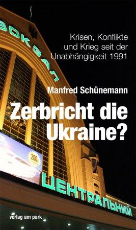 Zerbricht die Ukraine?