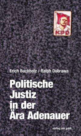 Politische Justiz in der Ära Adenauer