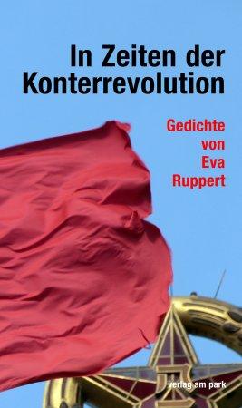 In Zeiten der Konterrevolution.